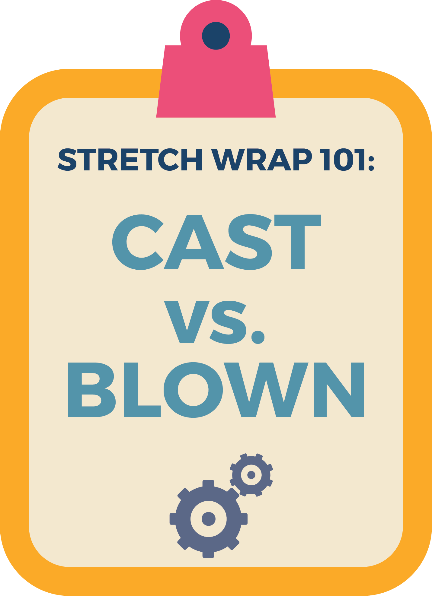 stretch-wrap-101-cast-blown-wrap